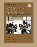 The Journal of Faculty Development: Volume 24, Number 2, May 2010