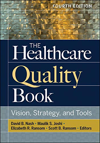 Download The Healthcare Quality Book: Vision, Strategy, and Tools 1640550534