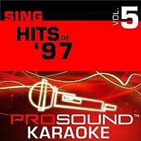 Sing Hits Of 1997 Vol. 5 [KARAOKE]
