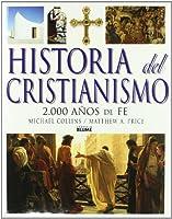Historia del cristianismo : dos mil años de fe