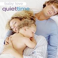 Baby Love: Quiet Time