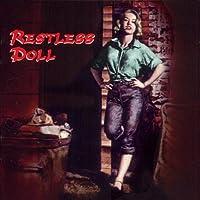 Restless Doll