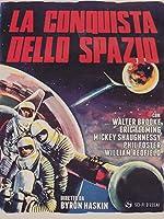 La Conquista Dello Spazio [Italian Edition]