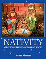 Nativity Grayscale Photo Coloring Book