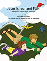 Jesus Is Real and Fun