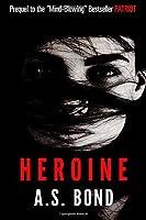 Heroine (Brooke Kinley Adventures)