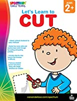 Let's Learn to Cut: Ages 2+ (Spectrum Early Years: Let's Learn)