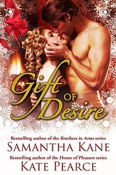 Gift of Desire (Hot Christmas Love Stories from Samantha Kane and Kate Pearce) by [Pearce, Kate, Kane, Samantha]