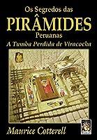 Os Segredos das Pirâmides Peruanas