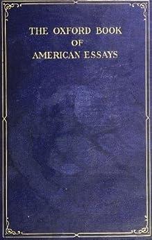 THE OXFORD BOOK OF AMERICAN ESSAYS CHOSEN BY BRANDER MATTHEWS by [MATTHEWS, BRANDER]