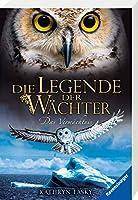 Die Legende der Waechter 09: Das Vermaechtnis