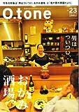O.tone 札幌のおやぢたちがナビゲーター、オトン 「男はついつい、おかみ酒場」vol.23 (O.tone)