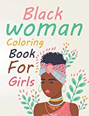 Black Woman Coloring Book For Girls: Black Woman Coloring Book