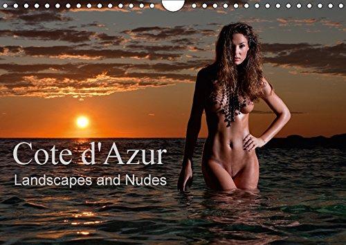 Cote D'azur Landscapes and Nudes 2017 (Calvendo Art) -