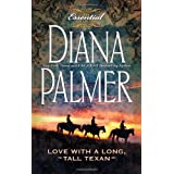 Love with a Long, Tall Texan (THE ESSENTIAL COLLECTION)