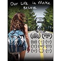 Our Life in Make Believe