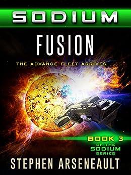 SODIUM Fusion by [Arseneault, Stephen]
