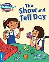 The Show and Tell Day Blue Band (Cambridge Reading Adventures)