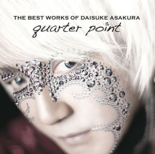 THE BEST WORKS OF DAISUKE ASAKURA  quarter point