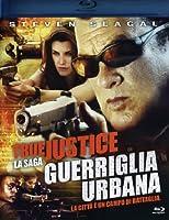 True Justice - Guerriglia Urbana [Italian Edition]