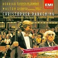 Rodrigo: Concierto de Aranjuez; Walton: 5 Bagatelles; Christopher Parkening