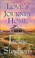 Love's Journey Home (Zebra Historical Romance)