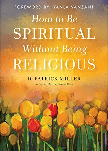 How to Be Spiritual Without Be...