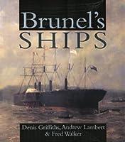 Brunel's Ships (Chatham ShipShape S.)