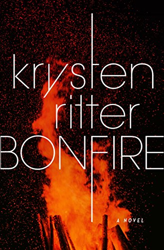 Bonfire: A Novel