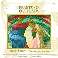 Feasts of Our Lady【CD】 [並行輸入品]