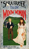 Tildy: Widow Woman