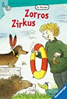 Zorros Zirkus. ( Ab 10 J.).