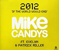 2012-If the World Would End (2 Tracks)