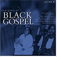 Glory of Black Gospel Vol.5
