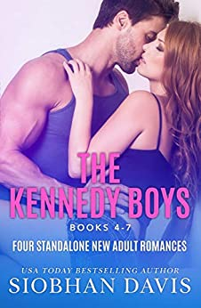 The Kennedy Boys (Books 4 - 7): A Collection of Four Stand-Alone New Adult Romances by [Davis, Siobhan]