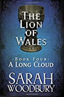 A Long Cloud (Lion of Wales)