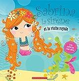 Sabrina La Sirene Et La Visite Royale