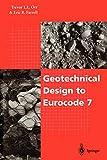 Geotechnical Design to Eurocode 7