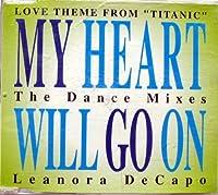 My heart will go on-Dance Mixes [Single-CD]