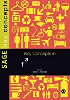 Key Concepts in Hospitality Management (SAGE Key Concepts series) by Unknown(2013-03-06)