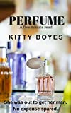 Perfume: A five minute read (English Edition)