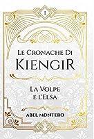 Le Cronache Di Kiengir: La Volpe e l'Elsa