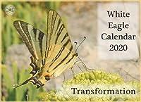Transformation - White Eagle Calendar 2020