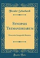 Synopsis Tremandrearum: Dissertatio Inauguralis Botanica (Classic Reprint)