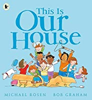 This Is Our House by Michael Rosen(2007-06-01)