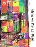 Filemaker Pro 5.0: Basic (Course Ilt)