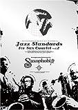 Jazz Standards BY Saxophobia Vol.2-サキソフォビアによるジャズスタンダード・フォー・サックスカルテット-(演奏収録CD付)