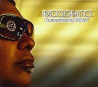 Transatlantic RPM by Incognito (2010-07-27)