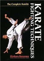 英文版 空手道・組手教範 - Karate Fighting Techniques: The Complete Kumite