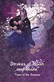 Strokes of Brush and Blade: Tales of the Samurai 画像